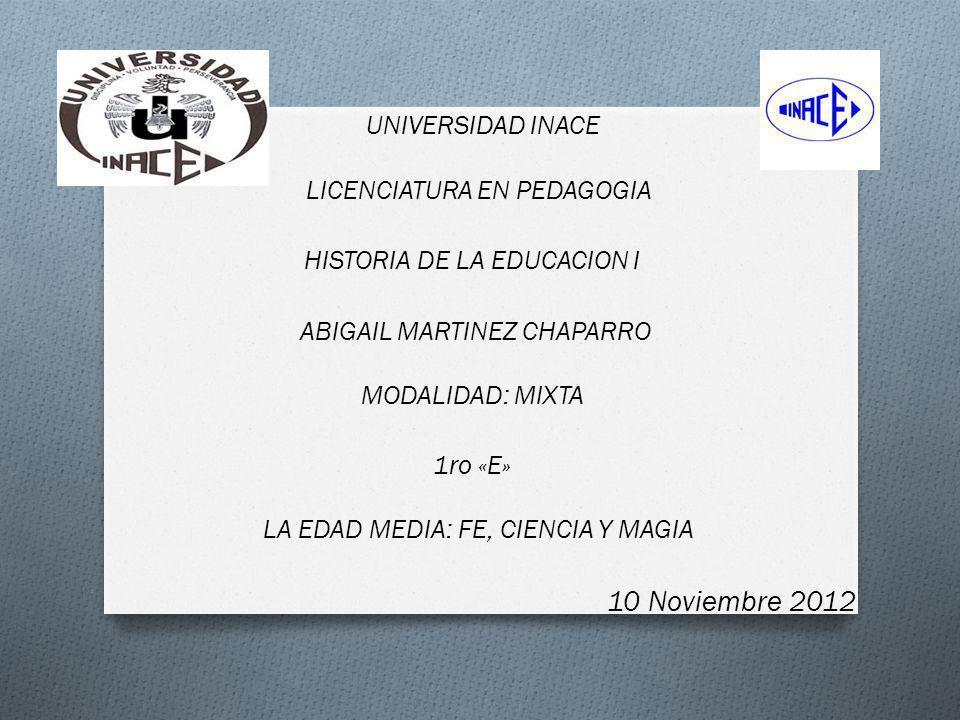 UNIVERSIDAD INACE 10 Noviembre 2012 LICENCIATURA EN PEDAGOGIA