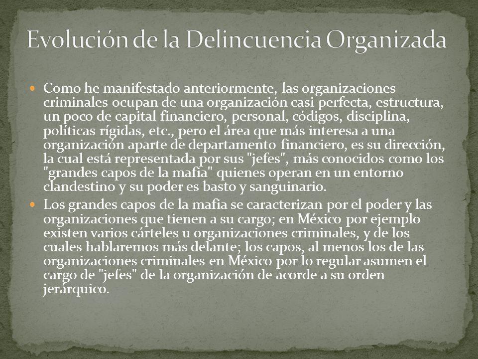 Evolución de la Delincuencia Organizada