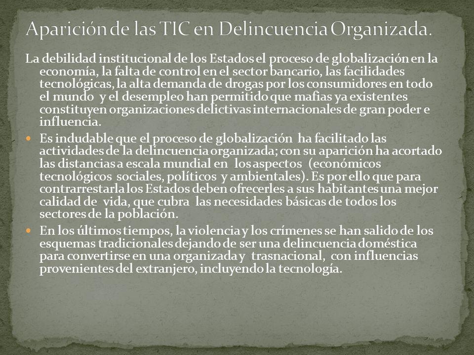 Aparición de las TIC en Delincuencia Organizada.