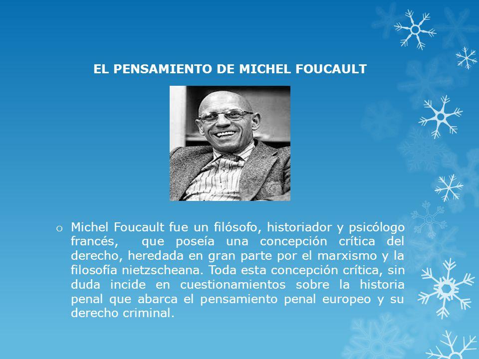 EL PENSAMIENTO DE MICHEL FOUCAULT