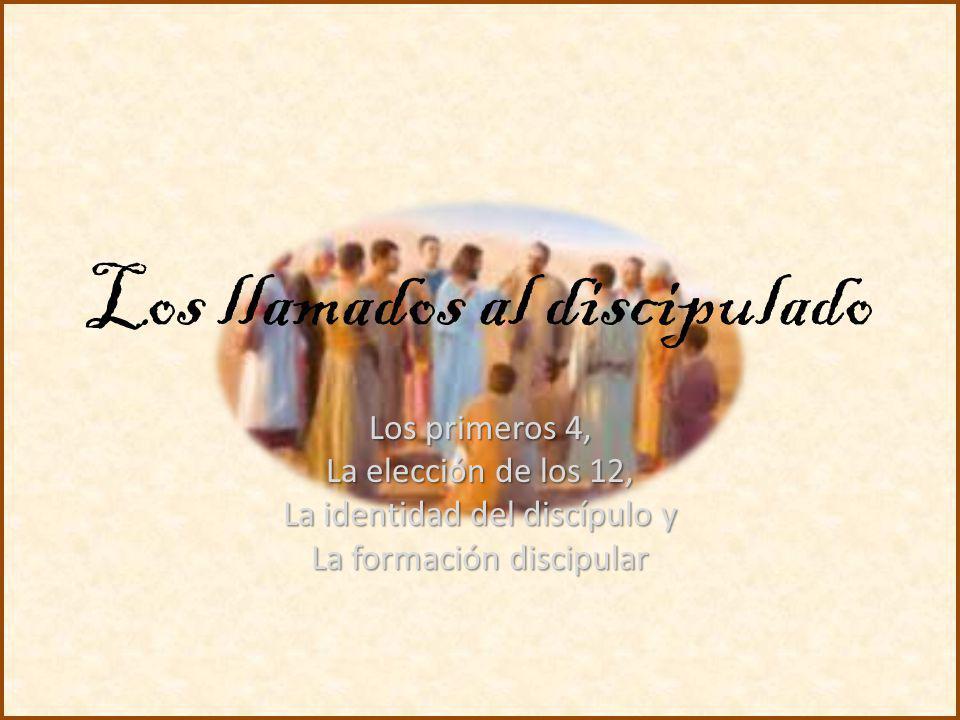 Los llamados al discipulado