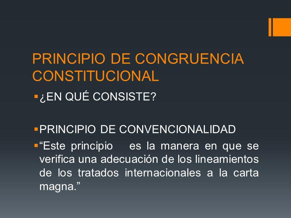PRINCIPIO DE CONGRUENCIA CONSTITUCIONAL