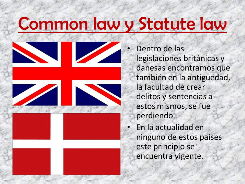 Common law y Statute law