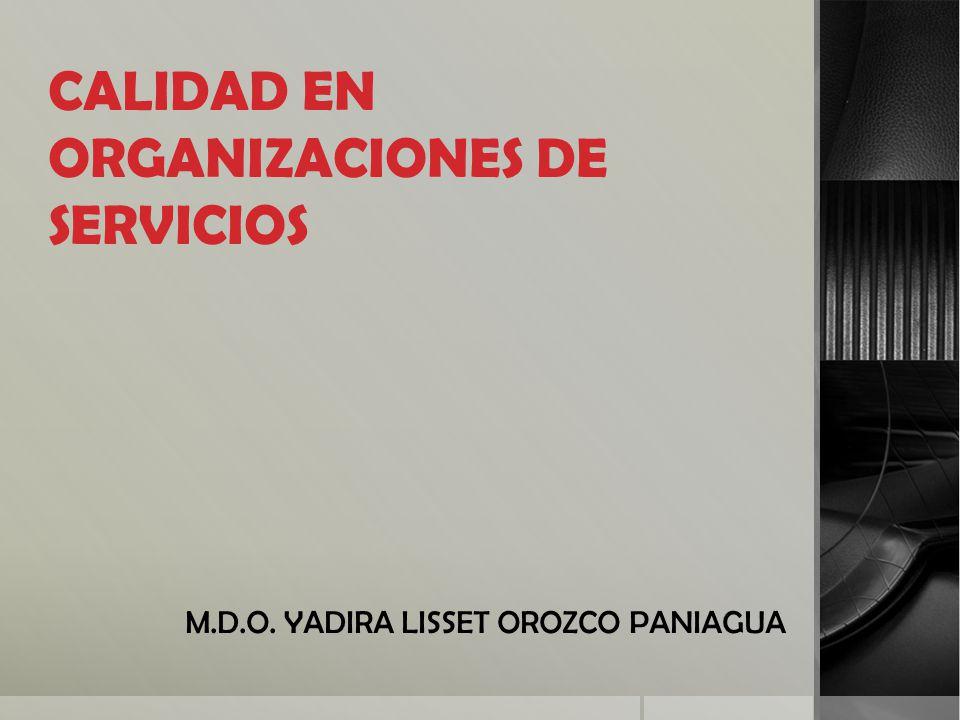 CALIDAD EN ORGANIZACIONES DE SERVICIOS