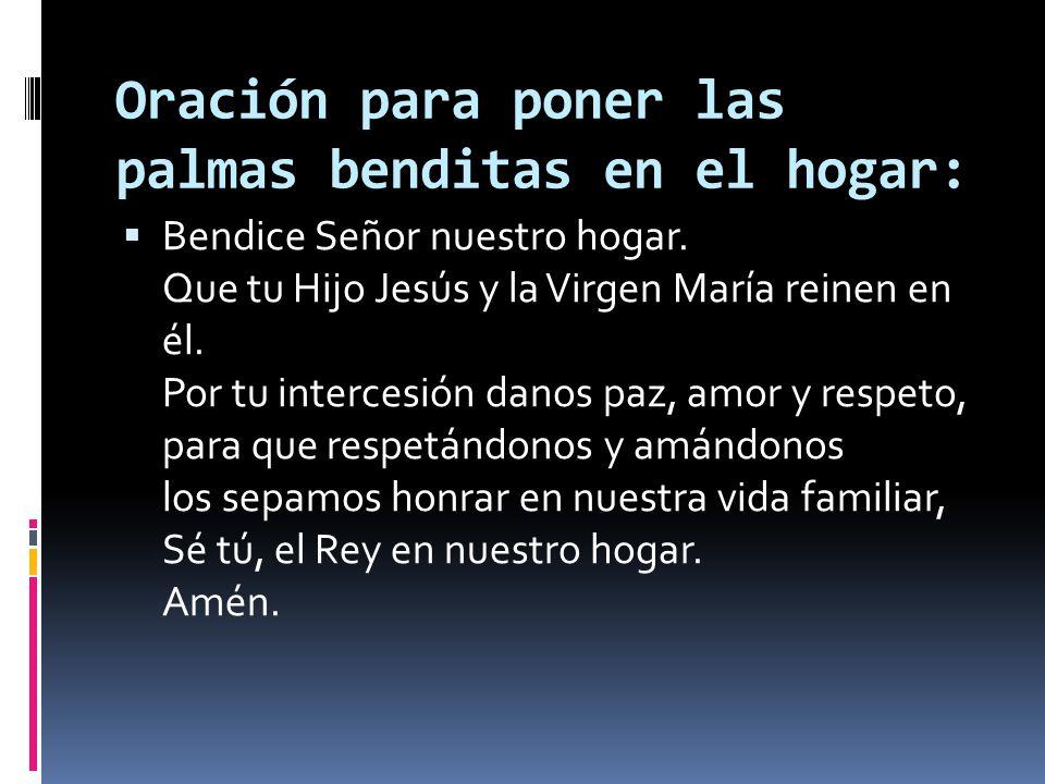 Oración para poner las palmas benditas en el hogar:
