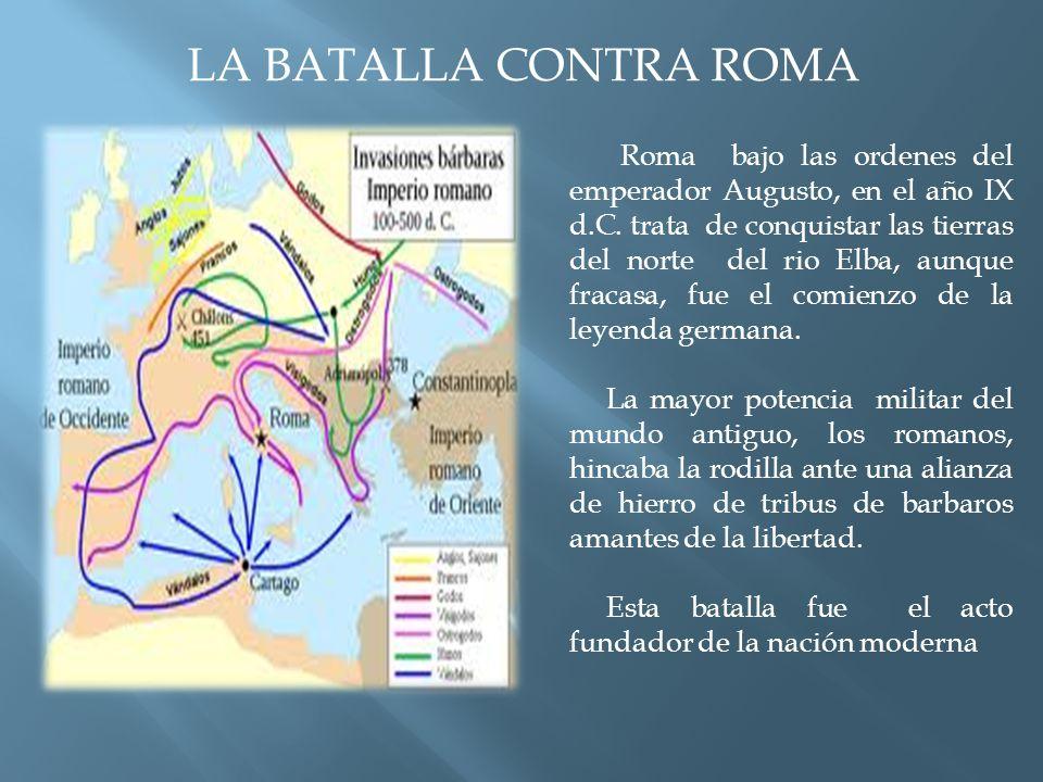 LA BATALLA CONTRA ROMA