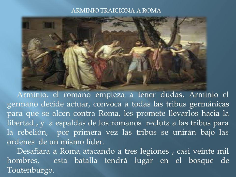 ARMINIO TRAICIONA A ROMA