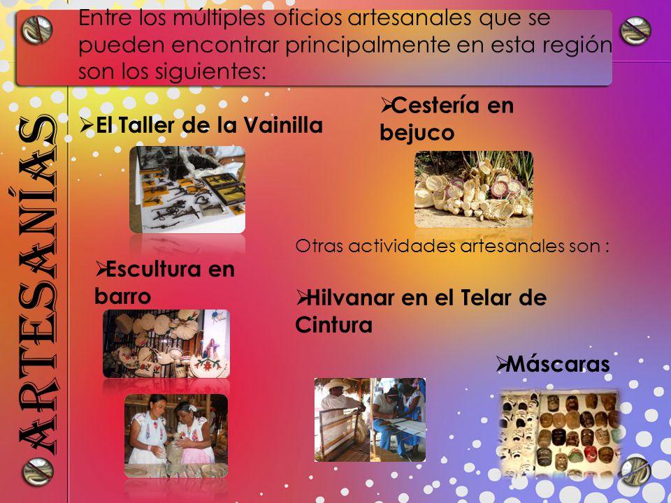 Entre los múltiples oficios artesanales que se pueden encontrar principalmente en esta región son los siguientes: