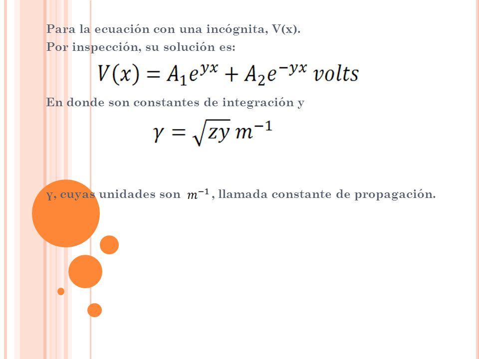 Para la ecuación con una incógnita, V(x).
