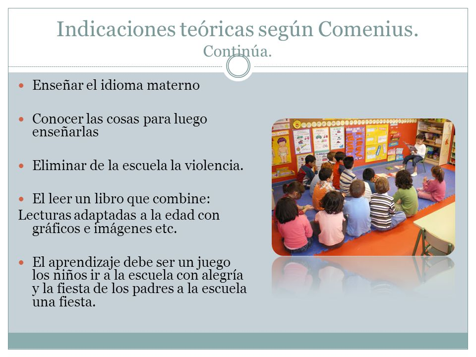 Indicaciones teóricas según Comenius. Continúa.