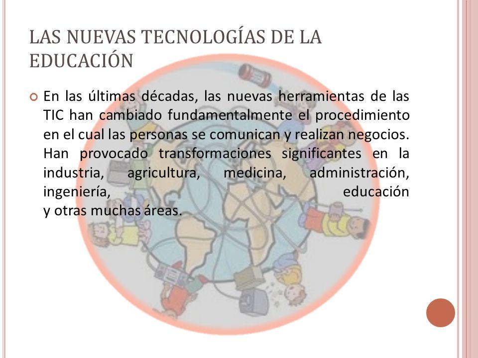 LAS NUEVAS TECNOLOGÍAS DE LA EDUCACIÓN