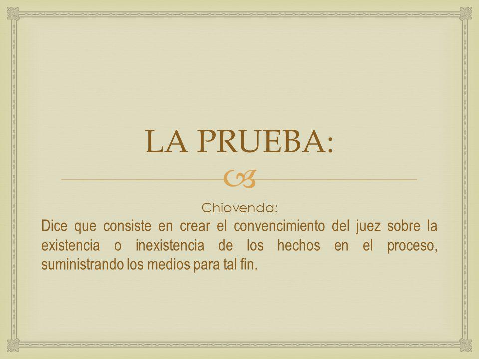 LA PRUEBA: