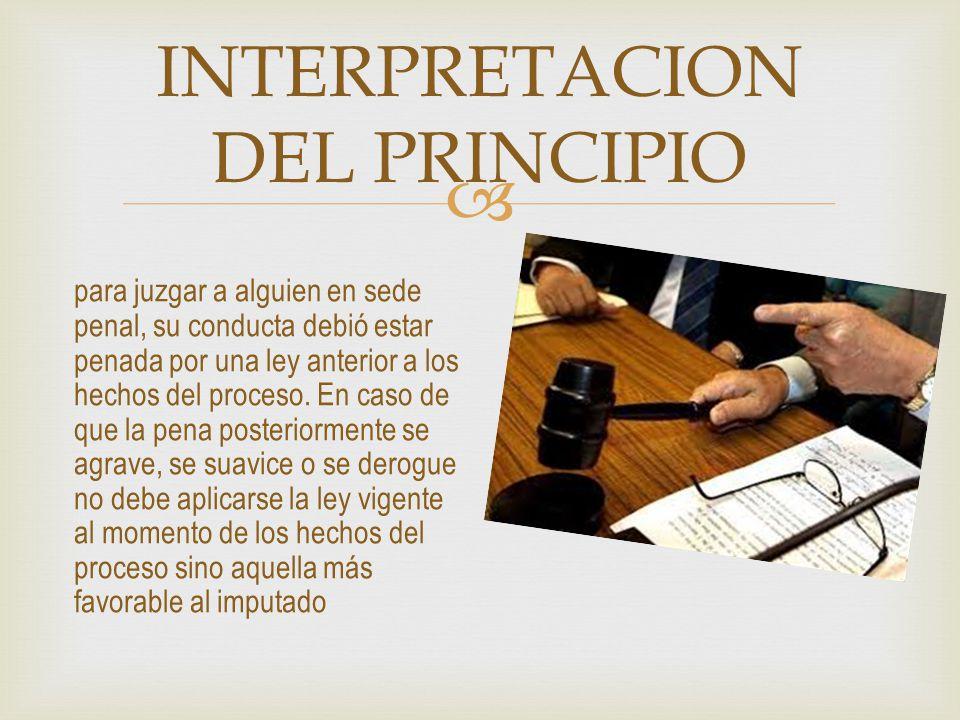 INTERPRETACION DEL PRINCIPIO