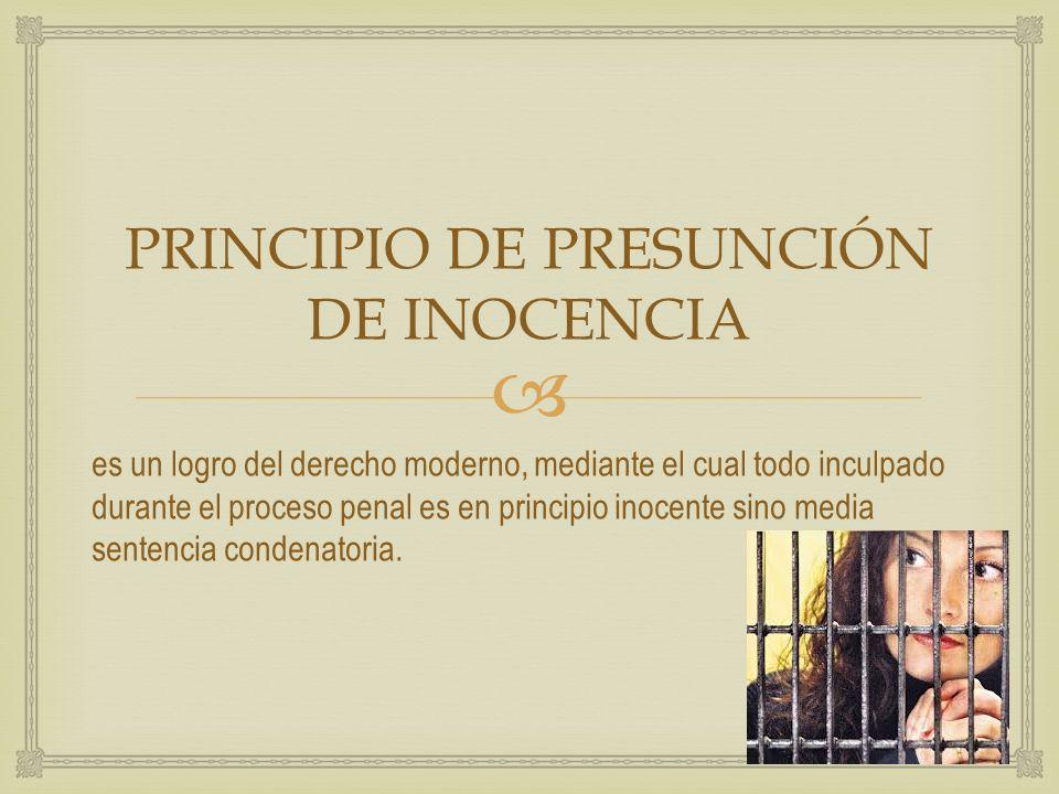 PRINCIPIO DE PRESUNCIÓN DE INOCENCIA