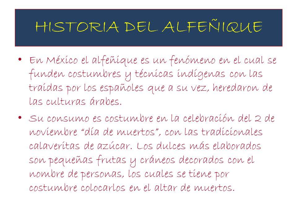 HISTORIA DEL ALFEÑIQUE