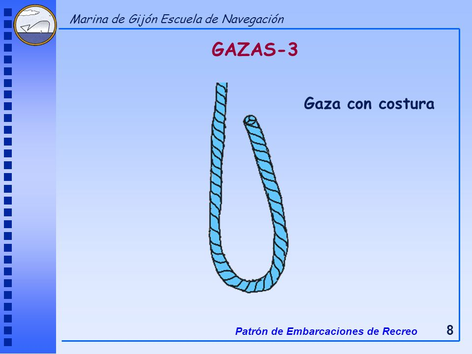 GAZAS-3 Gaza con costura Marina de Gijón Escuela de Navegación
