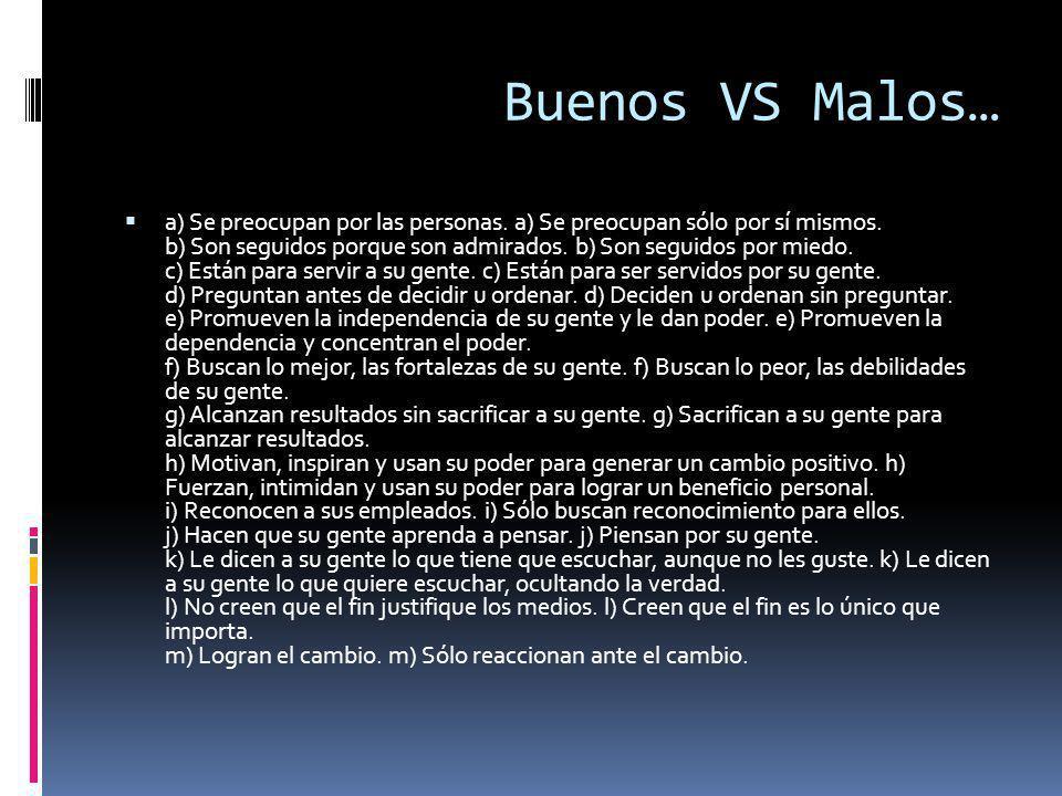 Buenos VS Malos…