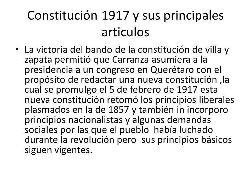 Constitución 1917 y sus principales articulos