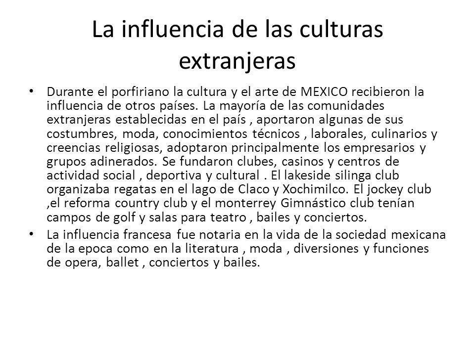 La influencia de las culturas extranjeras