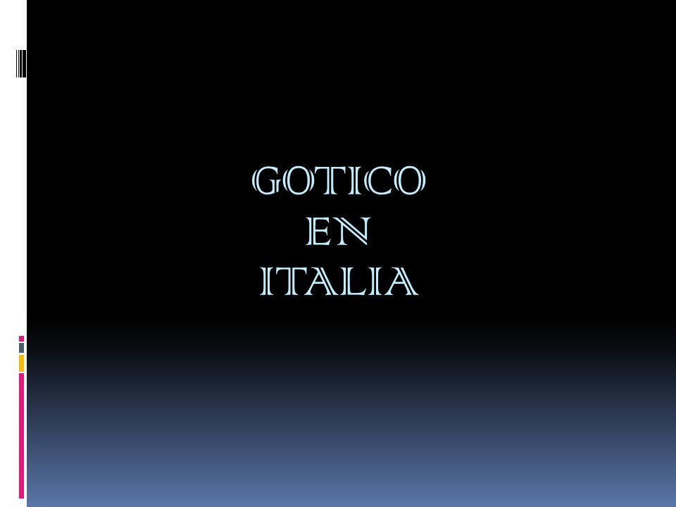 GOTICO EN ITALIA