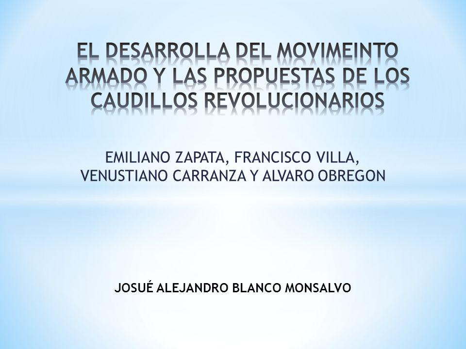 EMILIANO ZAPATA, FRANCISCO VILLA, VENUSTIANO CARRANZA Y ALVARO OBREGON