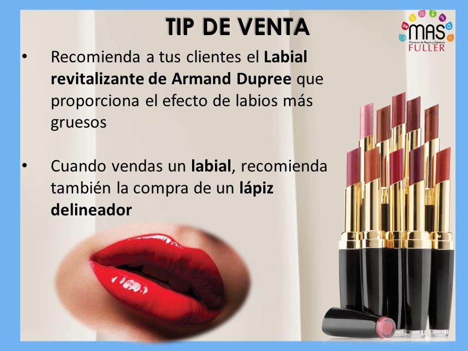 TIP DE VENTA Recomienda a tus clientes el Labial revitalizante de Armand Dupree que proporciona el efecto de labios más gruesos.