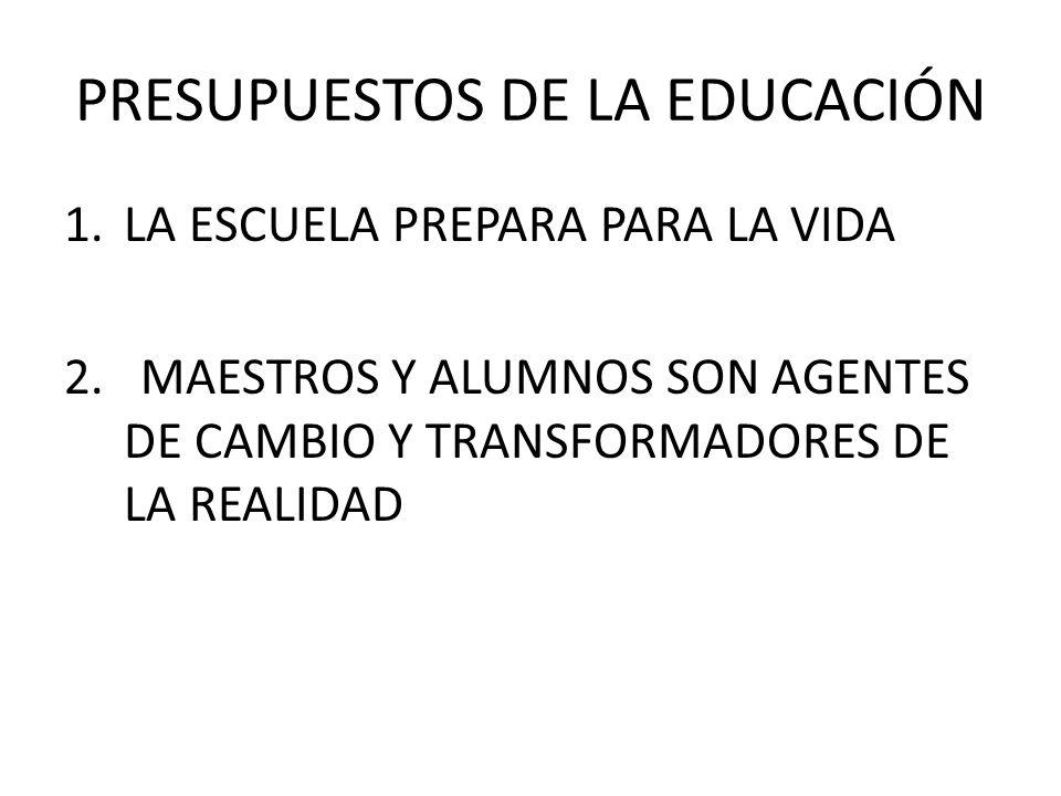 PRESUPUESTOS DE LA EDUCACIÓN