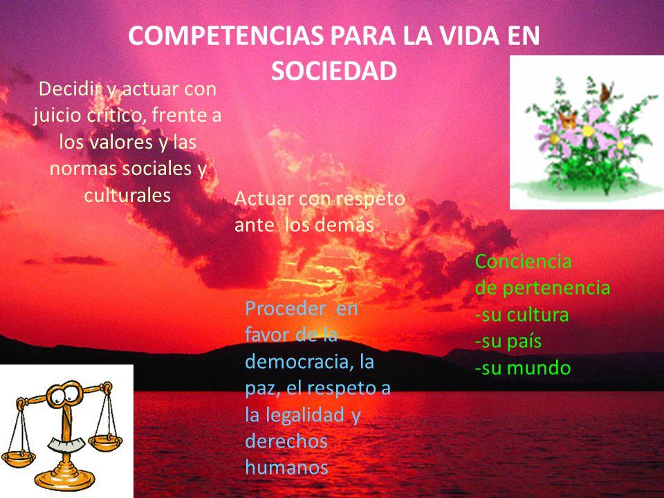 COMPETENCIAS PARA LA VIDA EN SOCIEDAD