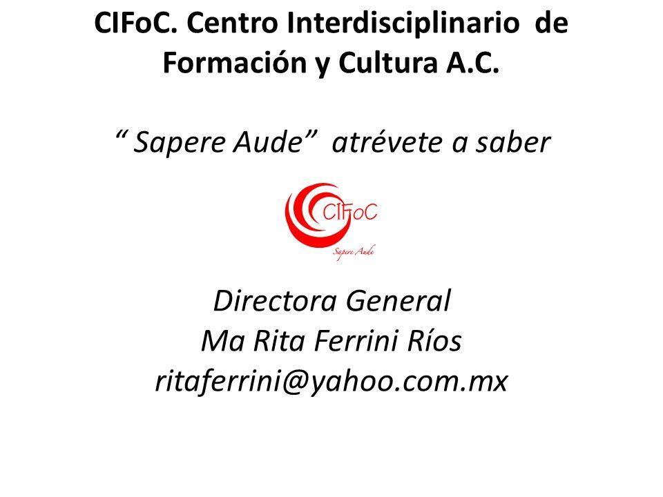 CIFoC. Centro Interdisciplinario de Formación y Cultura A. C