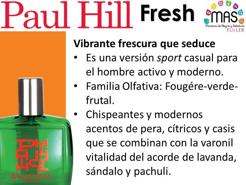 Fresh Vibrante frescura que seduce