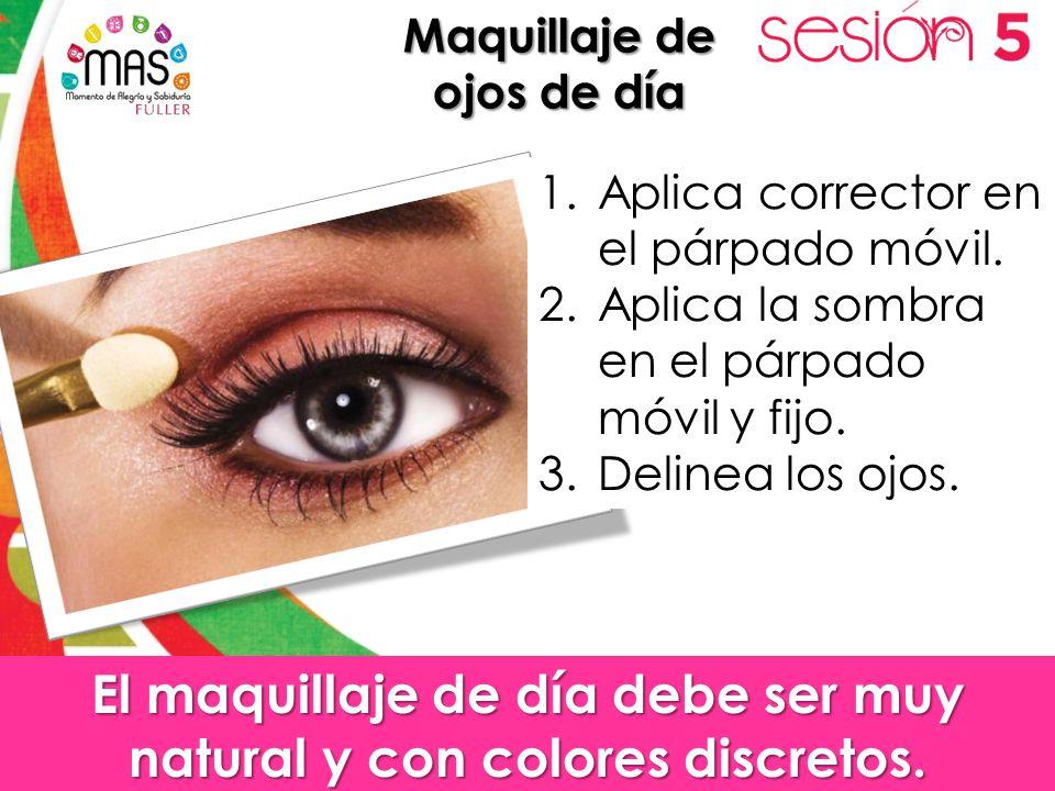 El maquillaje de día debe ser muy natural y con colores discretos.