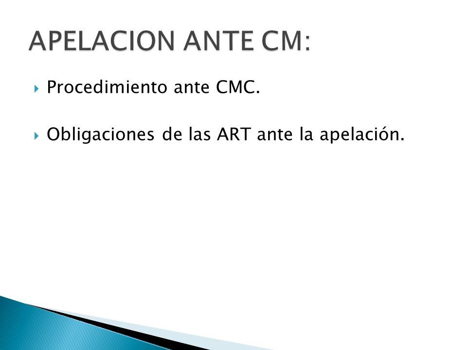 APELACION ANTE CM: Procedimiento ante CMC.
