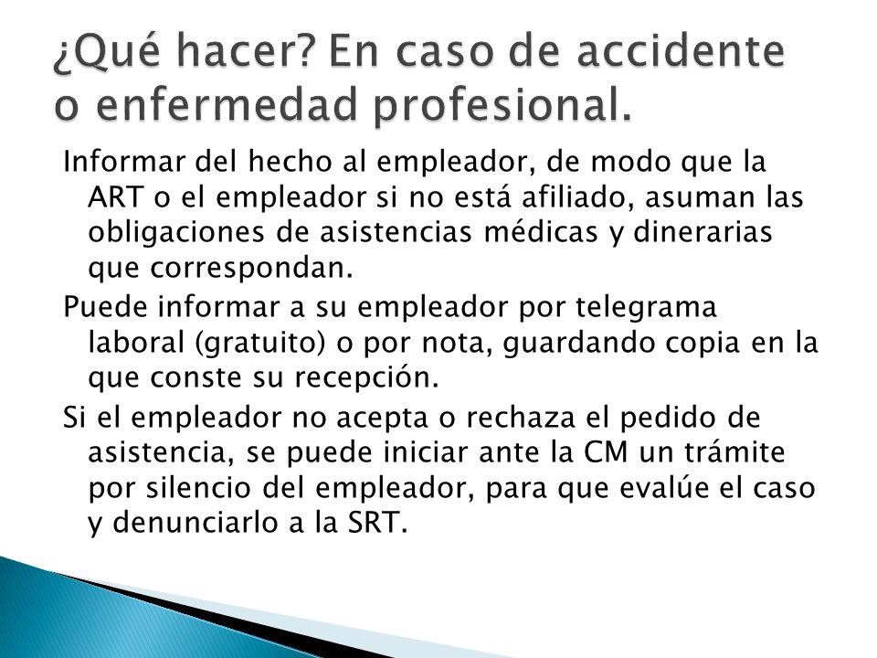 ¿Qué hacer En caso de accidente o enfermedad profesional.