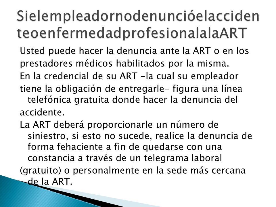 SielempleadornodenuncióelaccidenteoenfermedadprofesionalalaART