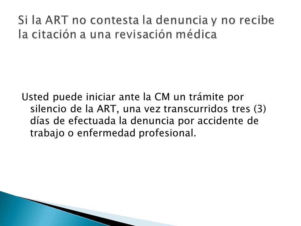 Si la ART no contesta la denuncia y no recibe la citación a una revisación médica