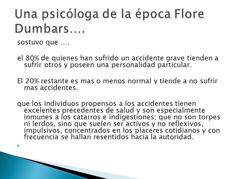 Una psicóloga de la época Flore Dumbars….