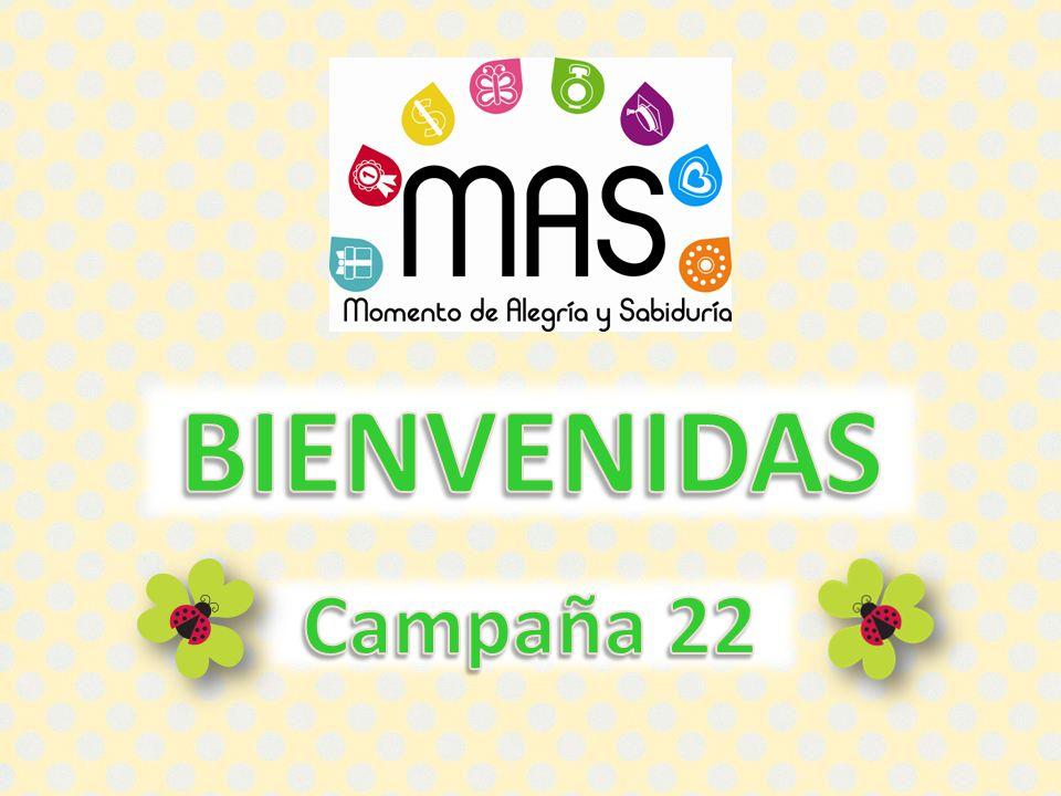 BIENVENIDAS Campaña 22