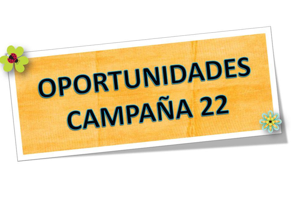 OPORTUNIDADES CAMPAÑA 22