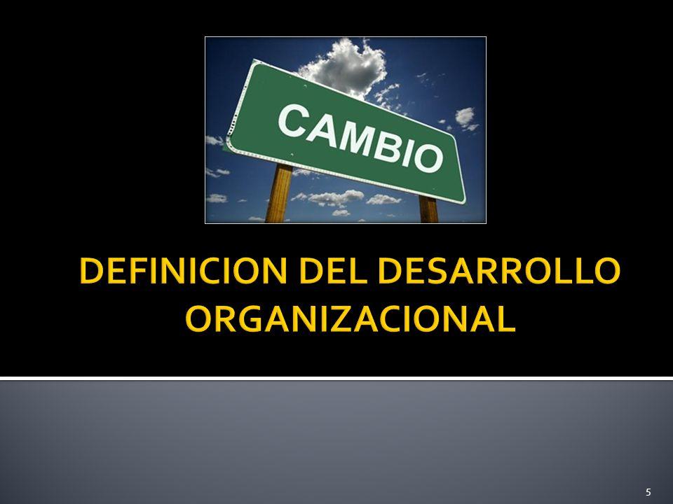 DEFINICION DEL DESARROLLO ORGANIZACIONAL