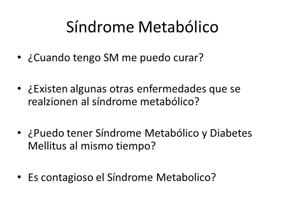 Síndrome Metabólico ¿Cuando tengo SM me puedo curar
