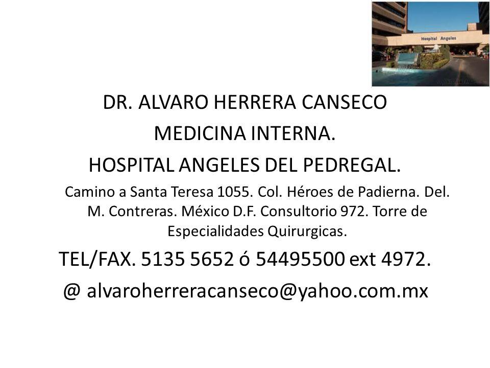 DR. ALVARO HERRERA CANSECO MEDICINA INTERNA.