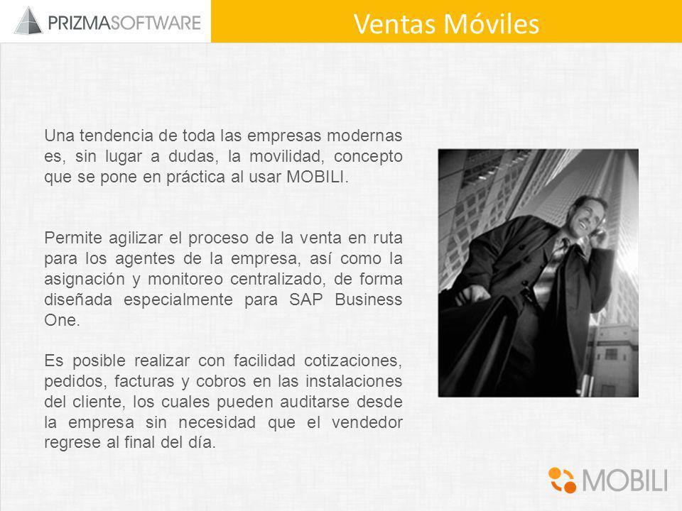 Ventas Móviles Una tendencia de toda las empresas modernas es, sin lugar a dudas, la movilidad, concepto que se pone en práctica al usar MOBILI.