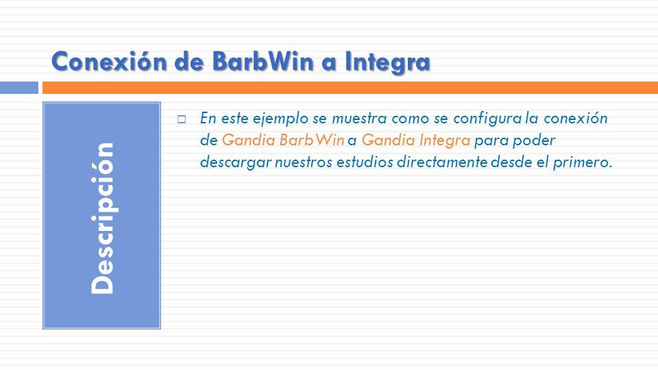 Conexión de BarbWin a Integra