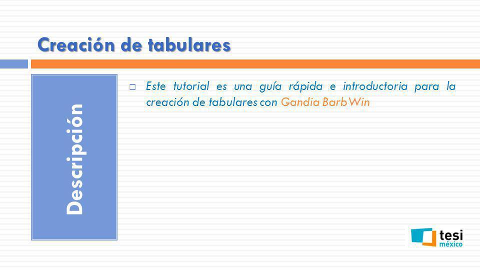 Descripción Creación de tabulares
