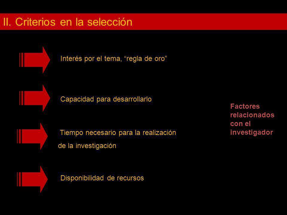 II. Criterios en la selección