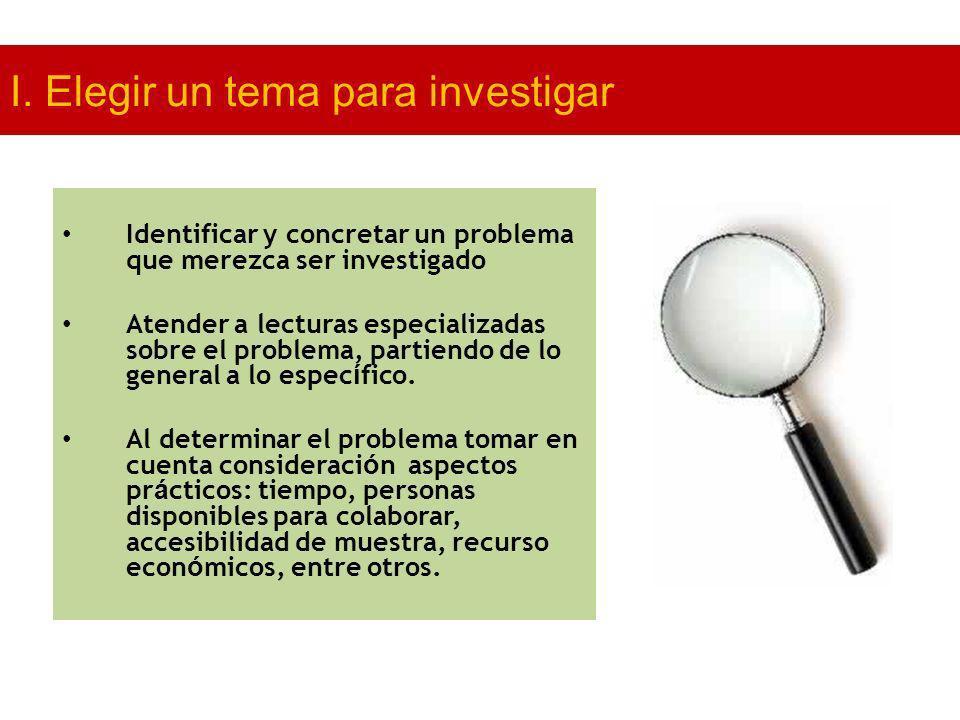 I. Elegir un tema para investigar