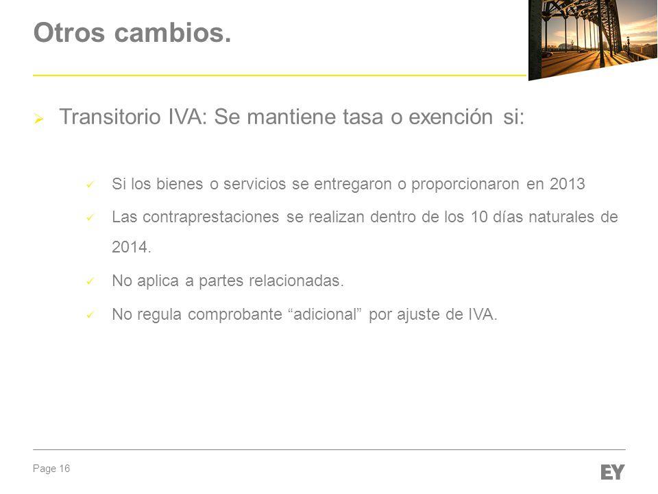 Otros cambios. Transitorio IVA: Se mantiene tasa o exención si: