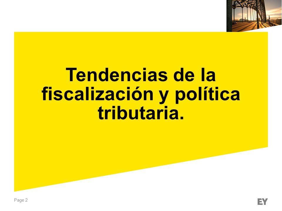Tendencias de la fiscalización y política tributaria.