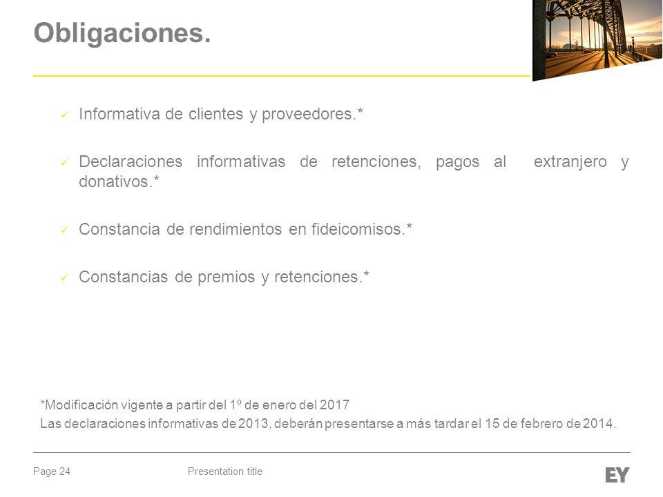 Obligaciones. Informativa de clientes y proveedores.*