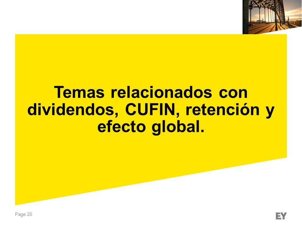 Temas relacionados con dividendos, CUFIN, retención y efecto global.